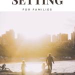 family goal setting, values