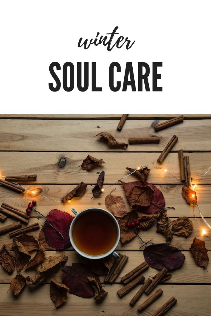 winter soul care, soul care, self-care