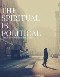 spiritual is political