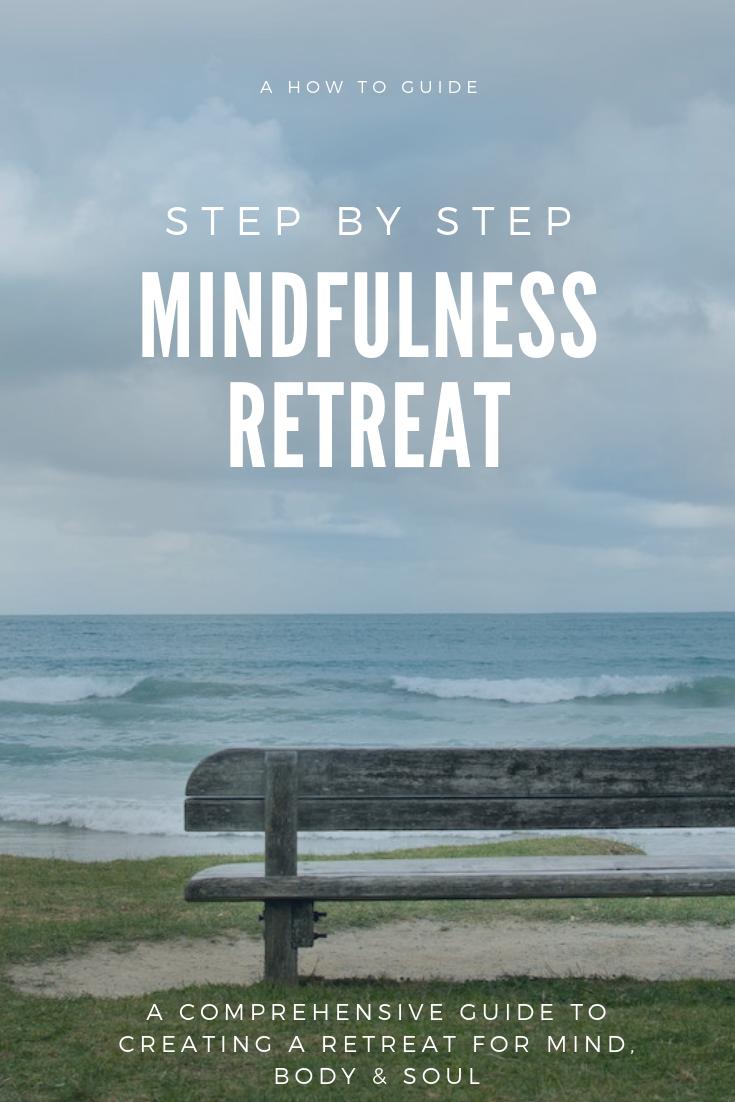 Step by Step Mindfulness Retreat