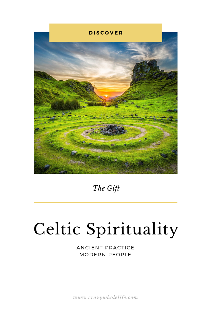 The Gift of Celtic Spirituality